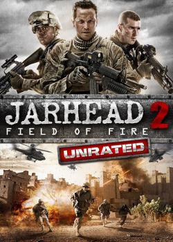 Jarhead 2 Field Of Fire (2014) จาร์เฮด พลระห่ำ สงครามนรก