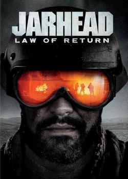 Jarhead 4 Law Of Return (2019) จาร์เฮด พลระห่ำสงครามนรก