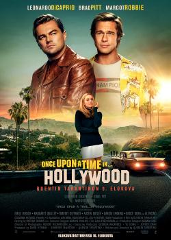 Once Upon a Time in Hollywood (2019) กาลครั้งหนึ่งใน…ฮอลลีวู้ด