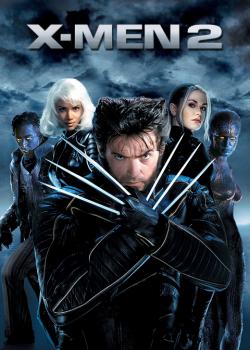 X-Men 2 ศึกมนุษย์พลังเหนือโลก 2