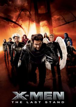 X-Men 3 The Last Stand รวมพลังประจัญบาน