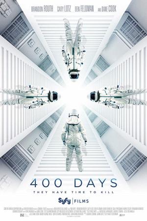 400 days (2016) ภารกิจลับมฤตยูใต้โลก