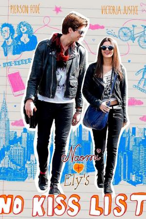 Naomi and Ely's No Kiss List (2015) ลิสต์ห้ามจูบของนาโอมิและอิไล